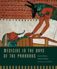 Medicine in the Days of the Pharaohs