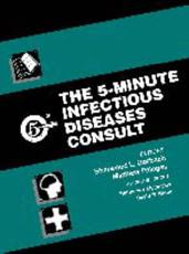 The the 5-Minute Infectious Diseases Consult