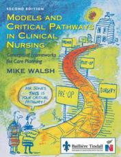 Models and Critical Pathways in Clinical Nursing