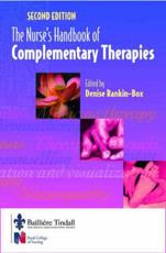 The Nurses' Handbook of Complementary Therapies