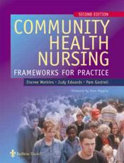 Community Health Nursing: Frameworks for Practice