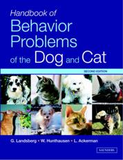 Handbook of Behavior Problems of the Dog and Cat with CDROM