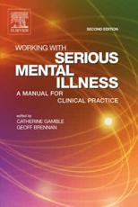 Working with Serious Mental Illness