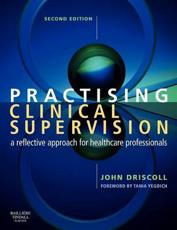 Practising Clinical Supervision: A Reflective Approach for Healthcare Professionals