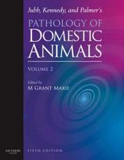 Jubb, Kennedy, and Palmer's Pathology of Domestic Animals: Volume 2