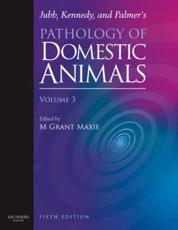 Jubb, Kennedy and Palmer's Pathology of Domestic Animals