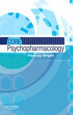 Core Psychopharmacology