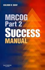 MRCOG Part 2 Success Manual