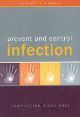 Prevent and Control Infection: Application Made Easy