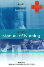 Jutas Manual of Nursing (Vol 1)