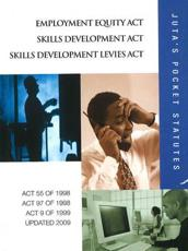 Employment Equity Act Skills Development Act Skills Development Levies Act
