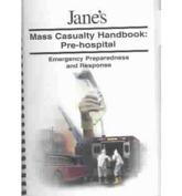 Jane's Mass Casualty Handbook