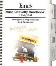 Jane's Mass Casualty Handbook: Hospital