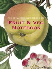 The Royal Horticultural Society Fruit and Veg Notebook