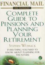 Financial Mail on Sunday Complete Guide to Pensions and Planning Your