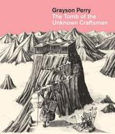 ISBN: 9780714118208 - Grayson Perry: The Tomb of the Unknown Craftsman