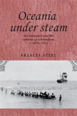 ISBN: 9780719082900 - Oceania Under Steam