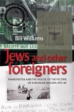 ISBN: 9780719085499 - Jews and Other Foreigners