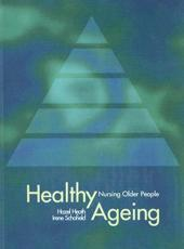 Healthy Ageing: Nursing Older People