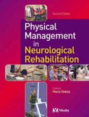 Physical Management in Neurological Rehabilitation