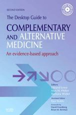 The Desktop Guide to Complementary and Alternative Medicine: An Evidence-Based Approach with CDROM