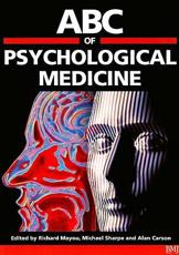 ABC of Psychological Medicine