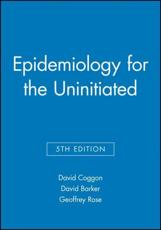 Epidemiology for the Uninitiated