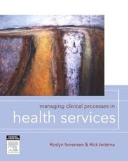 Managing clinical processes in health services
