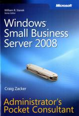 Windows Small Business Server 2008 Administrators Pocket Consultant