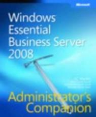 Windows Essential Business Server 2008 Administrators Companion