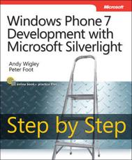 ISBN: 9780735652484 - Windows Phone 7 Development with Microsoft Silverlight Step by Step