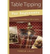 ISBN: 9780738731117 - Table Tipping for Beginners