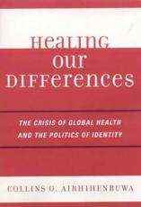 The Politics of Health and the Crises of Identity