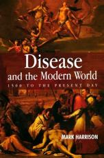 Disease and the Modern World