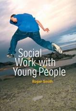 ISBN: 9780745639130 - Social Work with Young People