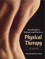 Arnould-Taylor's Principles and Practice of Physical Therapy