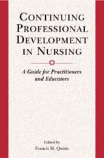 Continuing Professional Development in Nursing