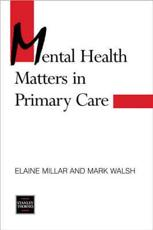Mental Health Matters in Primary Care