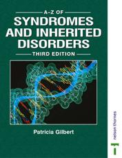 The A-Z of Syndromes and Inherited Disorders