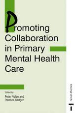 Promoting Collaboration in Primary Mental Health Care