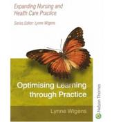 Expanding Nursing and Health Care Practice Optimising Learning Through