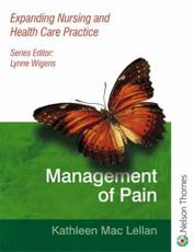 Expanding Nursing and Health Care Practice Management of Pain