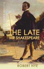 ISBN: 9780749011598 - The Late Mr Shakespeare