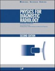 Physics for Diagnostic Radiology (Pbk)