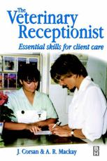 Veterinary Receptionist: Essential Skills for Client Care