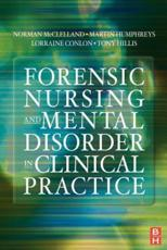 Forensic Nursing and Mental Disorder