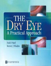 The Dry Eye: A Practical Approach