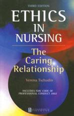 Ethics in Nursing: The Caring Relationship