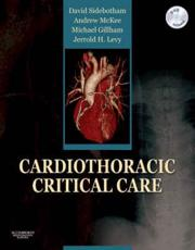 Cardiothoracic Critical Care with CDROM