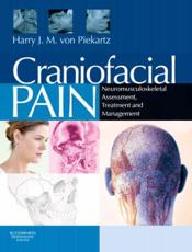 Craniofacial Pain: Neuromusculoskeletal Assessment, Treatment and Management